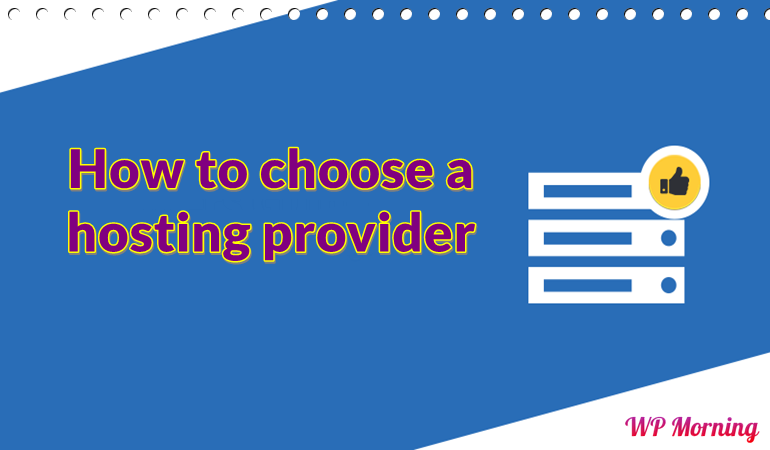 How to choose a hosting provider