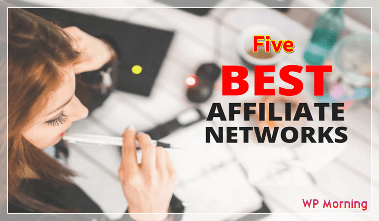 five-best-affiliate-networks
