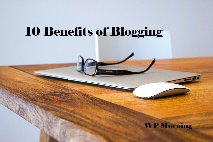 Benefits of Blogging
