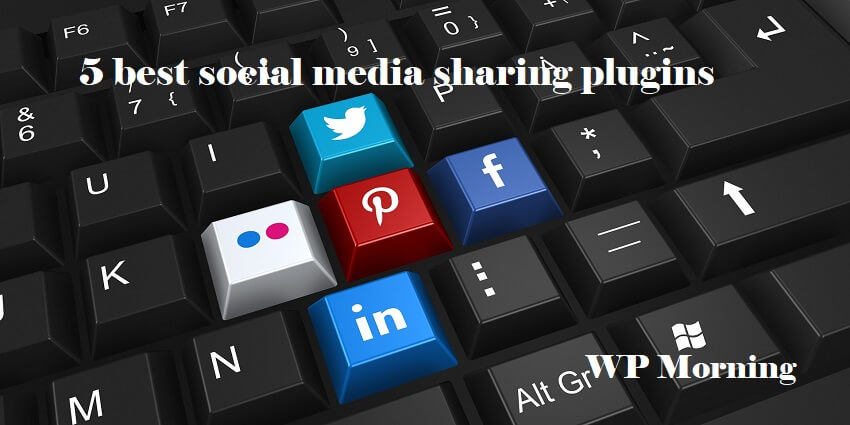 5 best social media sharing plugins